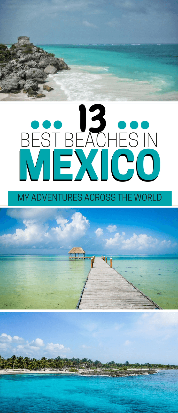 The 13 Best Beaches In Mexico